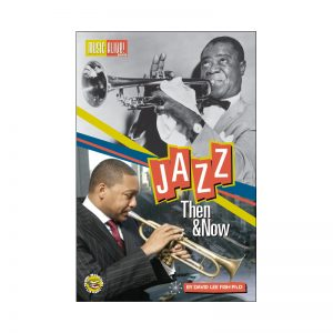 JAZZ THEN AND NOW – STUDENT TEXT